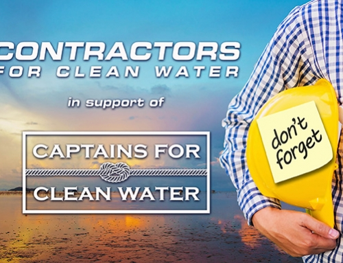 There is still time to be a part of Contractors for Clean Water! – In support of Captains for Clean Water